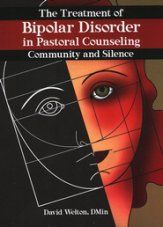 The Treatment of Bipolar Disorder in Pastoral Counseling: Community and Silence