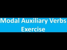 Modal Auxiliary Verbs Exercise - Objective English Grammar Online, Exercise, Education, Ejercicio, Excercise, Work Outs, Onderwijs, Workout, Learning