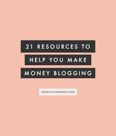 21 Resources to Help 21 Resources to Help You Make Money Blogging blogging tips for beginners blogging tips and tricks wordpress blogging tips lifestyle blogging tips blogging tips ideas blogging tips writing blogging tips blogger blogging tips group board photography blogging tips fashion blogging tips blogging tips & tools blogging tips instagram blogging tips money blogging tips successful blogging tips for teens tips tricks to have a better business by blogging and creative ideas for