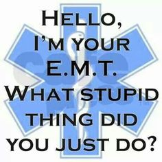 Thank you medical field for everything! Emergency Medical Technician, Emergency Medical Services, Ems Humor, Medical Humor, Ems Quotes, Life Quotes, Inspirational Quotes, Paramedic Quotes, Emt Memes