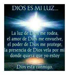 Dios es mi luz.