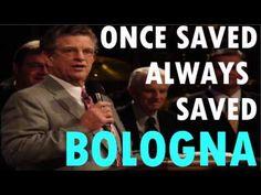 Once Saved Always Saved Bologna | Jeff Arnold - YouTube