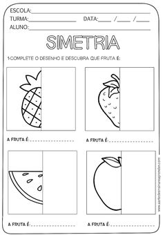 Atividades Simetria com Frutas - A Arte de Ensinar e Aprender Preschool Writing, Kindergarten Activities, Preschool Activities, Preschool Art, Visual Perception Activities, First Day Of School Activities, Montessori Math, Symmetry Worksheets, Math For Kids