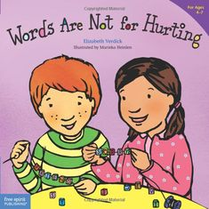 """Kindness, manners - The book makes the connection between hurtful words and feelings of anger, sadness, and regret. It introduces positive ways for children to respond when others say mean or unkind words to them. And it reinforces the importance of saying """"I'm sorry,"""" two little words that can be a big help."""
