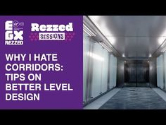 Why I Hate Corridors: Tips on Better Level Design Cognitive Dissonance, Looking Back, Hate, Presentation, Science, Club, Tips, Design