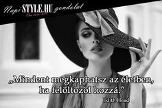 """ Edith Head www. Word 2, Real Women, My World, Girl Power, Gentleman, Qoutes, Messages, Thoughts, Reading"