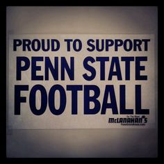 PENN STATE – SWAG – We are PENN STATE!!