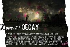 From 'Love and Decay' Episode 2 by Rachel Higginson