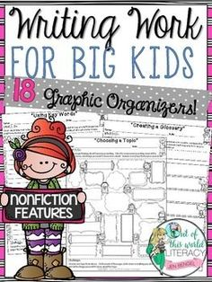 Writing Work for Big Kids: Nonfiction Features. This resource includes 18 no prep pages for students to practice writing skills needed to produce nonfiction work. ($)