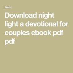Download night light a devotional for couples ebook pdf pdf