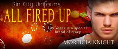 Wicked Reads: All Fired Up by Morticia Knight