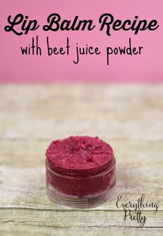 Natural tinted lip balm recipe with beet juice powder.
