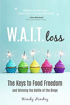 W.A.I.T.loss: The Keys to Food Freedom and Winning the Ba... https://www.amazon.com/dp/B01E4U39DG/ref=cm_sw_r_pi_dp_x_wdbEyb094AATS
