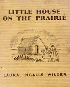 #UWBookMadness Little House on the Prairie by Laura Ingalls Wilder | Category: Books on TV | Ma, Pa, Laura and the lesser Ingalls leave their Wisconsin home and relocate to the Kansas prairie in the third book of the Little House series. The family builds a home, meets other settlers (along with Osage Indians), suffers through malaria and experiences a number of pioneer challenges and tribulations. The TV series was filmed a century after the Ingalls' experiences.