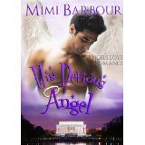 His Devious Angel: Book #2 - Romance and Heavenly Spirits! (Angels with Attitudes) (Kindle Edition)By Mimi Barbour