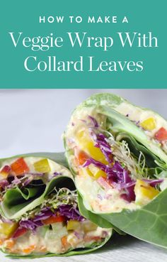 How to Make a Veggie Wrap with Collard Leaves via @PureWow