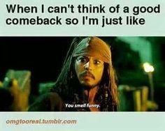 Hahahaha 'you smell funny' ~ Jack Sparrow Johnny Depp Pirates of the Caribbean ~