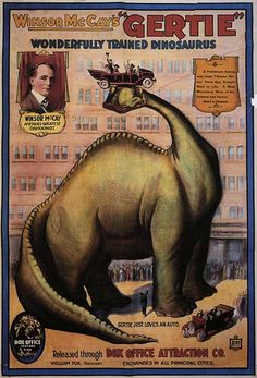 Winsor McCay- A poster advertising Gertie the Dinosaur