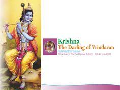 Nitai Gaura Krishna Center Batam Kepulauan Riau Indonesia: Krishna The Darling of Vrindavan - Bhagavad Gita A...