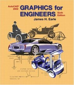 Graphics for Engineers with AutoCAD 2002 (6th Edition) by James H. Earle. $139.62. Save 5% Off!. http://www.letrasdecanciones365.com/detailb/dpuic/0u1i3c0q0u8k1y7k2a8o.html. Author: James H. Earle. Publisher: Prentice Hall; 6 edition (July 13, 2002). Edition: 6. Publication Date: July 13, 2002. This book is designed to help students expand their creative talents and communicate their ideas effectively. Its layout, format, and content ...