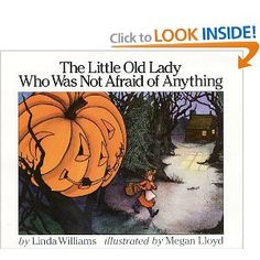Book - The Little Old Lady Who Was Not Afraid of Anything
