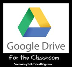 How to Use Google Drive for the Classroom