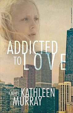 Book Review of Addicted to Love by Kathleen Murray, Addicted to Love, Book  Review, Reader Views,9781483560359