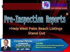 If you are readying your home for sale this spring or summer, one of my favorite tactics to set your property apart from other West Palm Beach listings is to order a pre-inspection.Check this out:  http://www.christianpenner.com/pre-inspection-reports-help-west-palm-beach-listings-stand-out/