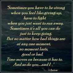 Stay strong and never give up