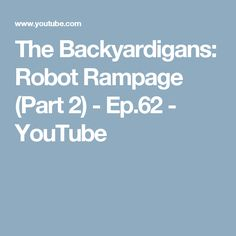 The Backyardigans: Robot Rampage (Part 2) - Ep.62 - YouTube