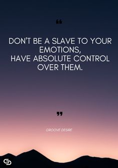 Have absolute control over them Crazy Quotes, Girly Quotes, True Quotes, Funny Quotes, Qoutes, Inspirational Quotes About Success, Meaningful Quotes, Positive Quotes, Motivational Quotes