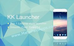 KK Launcher - CoolTop launcher v6.97 [Prime] Apk    KK Launcher is the TOP 1 Lollipop & KitKat Style launcher TOP 3 launcher in all; Keep updating to latest Android M(Android 6.0 Marshmallow) style launcher; Most Fast Cool Powerful and always up to day launcher    KK Launcher 2 released ! New Cool    Who will love it? 1. People who want latest Android experience and clean cool modern design 2. People who want a more smooth more powerful and playful experience from their phone   Why it rocks?…