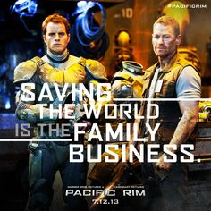 Saving the world is in the family business #pacificrim