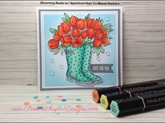 Blooming Boots Card w/ Spectrum Noir Tri-blend Markers Watercolor Pencils Techniques, Spectrum Noir Markers, Penny Black Cards, Distress Oxide Ink, Alcohol Markers, Marker Art, Ink Pads, Greeting Cards Handmade, Colored Pencils