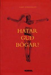 Hatar Gud bögar? : teologiska förståelser av homo-, bi-, och transpersoner. En befrielseteologisk studie (inbunden)