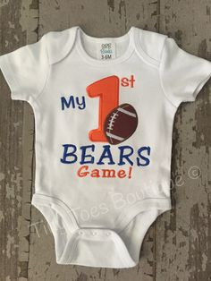 A personal favorite from my Etsy shop https://www.etsy.com/listing/463011004/my-1st-bears-game-or-insert-team-name