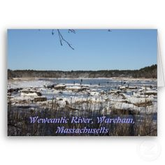 A Winter On The Weweantic River Greeting Card $2.95  zazzle.com/capecodgiftshop  http://www.zazzle.com/a_winter_on_the_weweantic_river_greeting_card-137093229465948583