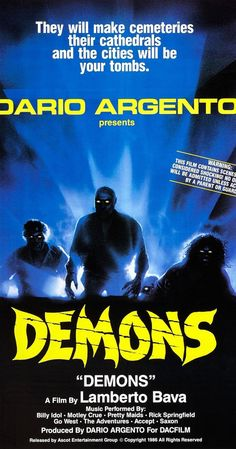 Directed by Lamberto Bava.  With Urbano Barberini, Natasha Hovey, Karl Zinny, Fiore Argento. A group of people are trapped in a large movie theater in West Berlin that is infected by ravenous demons who proceed to kill and posses the humans one-by-one, thereby multiplying their numbers.