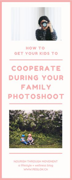 5 Ways to Get Your Kids to Cooperate During a Photoshoot – Nourish Through Movement Children Photography, Family Photography, Kid Poses, Photos Of The Week, Mom And Baby, 5 Ways, New Moms, You Got This, Family Photos