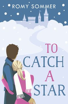 New 2019 cover for 'To Catch a Star', contemporary romance novel from Romy Sommer