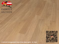 2-Schicht Fertigparkett Diele Eiche Natur geölt - XL Stab Format: 1200 x 120 x 11 mm 100 M2, Hardwood Floors, Flooring, Texture, Crafts, Cook, Recipes, Wood Floor, Plank Flooring
