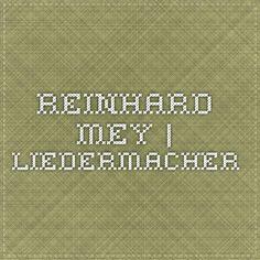 Reinhard Mey   Liedermacher