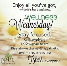 Wednesday Sayings and Wednesday Quotes To Push Through The Week. Wednesday Sayings and Wednesday Quotes To Push Through The Week. Wednesday Morning Quotes, Wednesday Greetings, Happy Wednesday Quotes, Wonderful Wednesday, Wednesday Motivation, Good Morning Quotes, Blessed Wednesday, Morning Sayings, Quotes Motivation