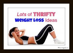 Lots of Thrifty Weight Loss Ideas #AdriansCrazyLife #SmartMoney #LifeHacks