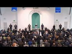 Namazın adabı Cuma Hutbesi 27-01-2017 - Islam Ahmadiyya