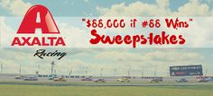 $88,000 cash Grand Prize if the #88 Axalta Racing Chevrolet for Hendrick Motorsports driven by Dale Earnhardt Jr.