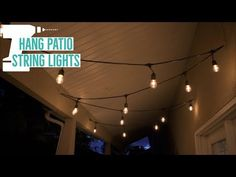 How to hang string lights in your backyard or patio is easy. This demonstration shows how to hang edison bulb string lights within a covered patio. Hanging Patio Lights, Balcony Lighting, Backyard Lighting, How To Hang Patio Lights, String Lighting, Outdoor Lighting, Porch String Lights, Small Balcony Decor