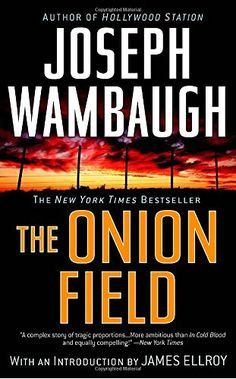 The Onion Field Delta https://www.amazon.com/dp/0385341598/ref=cm_sw_r_pi_awdb_x_W3EJybVKRVWKG