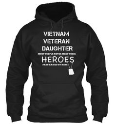 VIETNAM VETERAN DAUGHTER - LIMITED