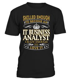 It Business Analyst - Skilled Enough To Become #ItBusinessAnalyst